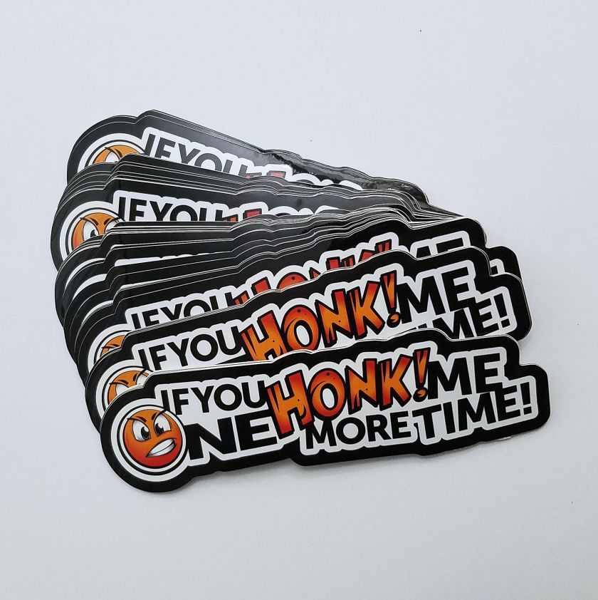 If You HONK! Sticker